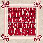 Willie Nelson Christmas With Willie Nelson And Johnny Cash