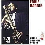 Eddie Harris Green Dolphin Street