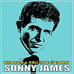 Sonny James The Rock & Roll Side Of Sonny