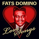 Fats Domino Love Songs