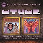 Mtume Kiss This World Goodbye/In Search Of The Rainbow Seekers