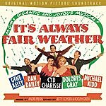 Gene Kelly It's Always Fair Weather (Orginal M-G-M Soundtrack)