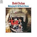 Bob Dylan Bringing It All Back Home (2010 Mono Version)