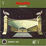 Ma-g-ma Magma Bobino 1981