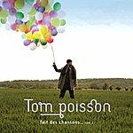 Tom Poisson Tom Poisson Fait Des Chansons... Tom 2