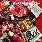 Gang Dalla Polvere Al Cielo (Remastered)