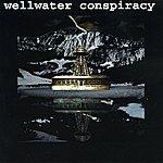 Wellwater Conspiracy Brotherhood Of Electric