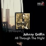 Johnny Griffin All Through The Night