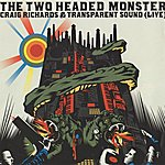 Transparent Sound The Two Headed Monster