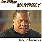 Jean Philippe Marthely Koulè Lanmou