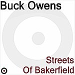 Buck Owens Streets Of Bakerfield