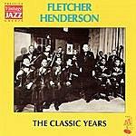 Fletcher Henderson The Classic Years
