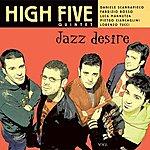 The High Five Jazz Desire