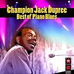 Champion Jack Dupree Best Of Piano Blues
