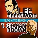 Lee Greenwood Back To Back - Lee Greenwood & T. Graham Brown
