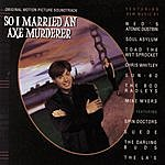 Soul Asylum So I Married An Axe Murderer Original Motion Picture Soundtrack