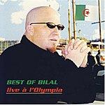 Bilal Best Of Bilal: Live A L' Olympia