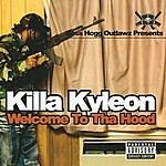Killa Kyleon Welcome To Tha Hood
