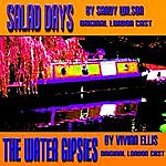 Original London Cast The Water Gipsies & Salad Days
