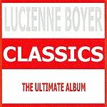 Lucienne Boyer Classics
