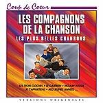 Les Compagnons De La Chanson Les Compagnons De La Chanson : Les Plus Belles Chansons