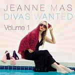 Jeanne Mas Divas Wanted, Vol. 1