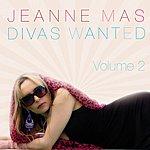 Jeanne Mas Divas Wanted, Vol. 2