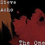 Steve Acho The One