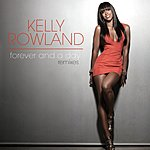 Kelly Rowland Forever And A Day