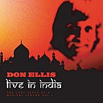 Don Ellis Don Ellis Live In India