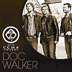 Doc Walker I'm Gonna Make You Love Me/Rocket Girl Medley: Live From Ccma 2010