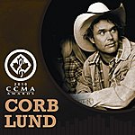 Corb Lund Band This Is My Prairie: Live From Ccma 2010