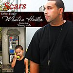 Scars Whats A Hustler (Feat. Young Julz ( Scars ))