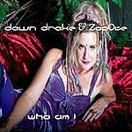 Dawn Drake Who Am I