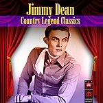 Jimmy Dean Country Legend Classics