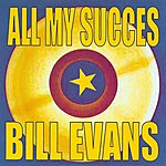 Bill Evans All My Succes