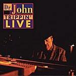 Dr. John Trippin' Live