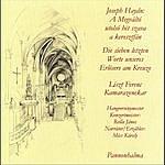 Franz Liszt Chamber Orchestra Joseph Haydn: Die Sieben Letzten Worte Unseres Erlösers Am Kreuze - A Megváltó Utolsó Hét Szava A Keresztfán