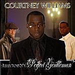 Courtney Williams Reflections Of A Perfect Gentleman