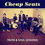The Cheap Seats Truth & Soul Sessions
