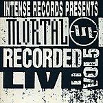 Mortal Mortal Recorded Live Vol. 5