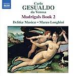 Delitiae Musicae Gesualdo: Madrigals, Book 2