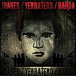 Juanes Yerbatero (Banda Version)