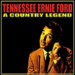 Tennessee Ernie Ford A Country Legend