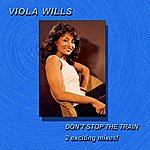 Viola Wills Don't Stop The Train - Single