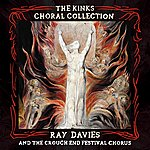 Ray Davies The Kinks Choral Collection By Ray Davies And The Crouch End Festival Chorus (Special Edition)
