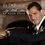 El DeBarge Lay With You