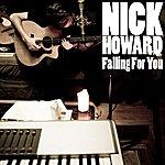 Nick Howard Falling For You