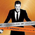 Michael Bublé Hollywood The Deluxe EP