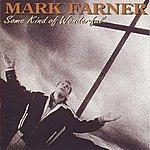 Mark Farner Some Kind Of Wonderful